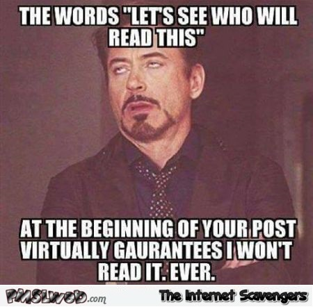The words let's see who will read this funny sarcastic meme - Funny ...